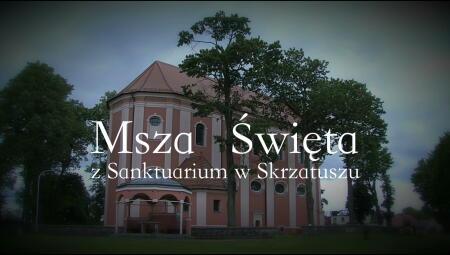 TV ASTA - Msza Święta z Sanktuarium w Skrzatuszu