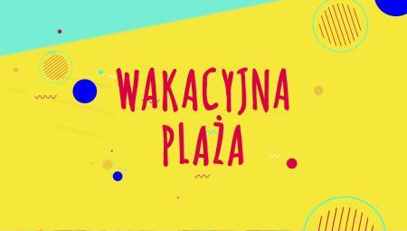 TV ASTA - Wakacyjna plaża