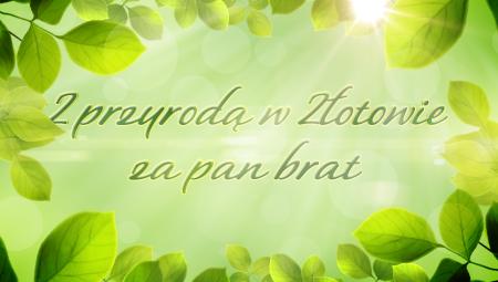 TV ASTA - Z Przyrodą w Złotowie za pan brat
